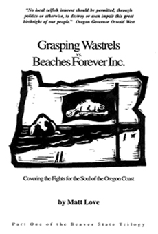 Grasping Wastrels vs Beaches Forever, Inc.